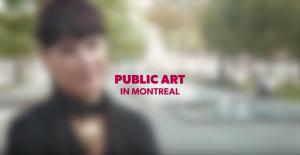 A video presenting public art in Montréal